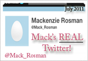 Mack's Real Twitter Officially Announced July 2011.