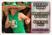 July 2013 News: EXCLUSIVE: NEW CANDID PHOTOS, A KICK-BALL WIN & MACK'S CUTE PETS!
