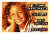 July 2014 News Part 2: EXCLUSIVE: AN LA EVENT, NEW PHOTOS, ALL OUR NETWORKS & SITE NEWS!