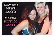 May 2013 News Part 2: EXCLUSIVE: MACKENZIE ATTENDED THE MAXIM HOT 100 PARTY AT THE VANGUARD IN LA!