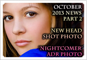 October 2013 News Part 2: EXCLUSIVE: AUTOGRAPHS, THE 'NIGHTCOMER' ADR, NEW PHOTOS & FUN NEWS!