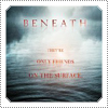 Exclusive 'Beneath' Film Poster released on 9th of September 2012.